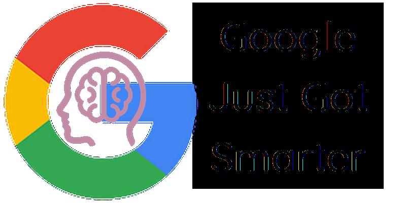 Google Just Got Smarter